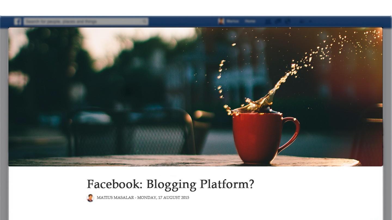 Nueva apuesta de Facebook: convertirse en la plataforma Nº 1 de Blogging.