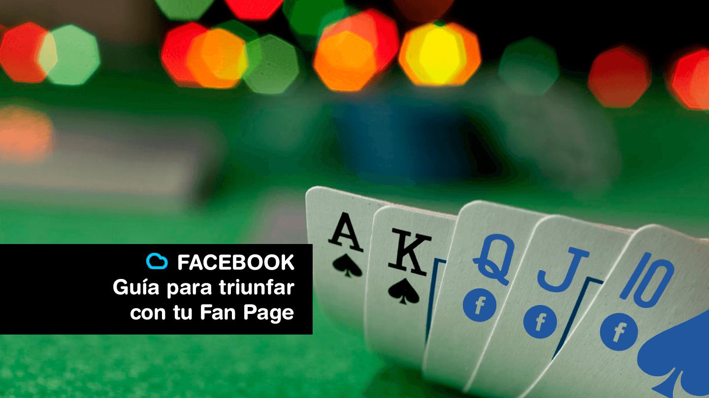 Guía para triunfar en Facebook con tu Fan Page