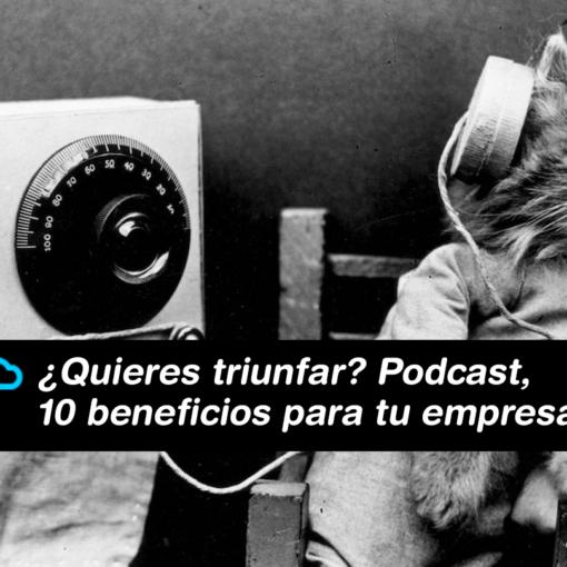Beneficios del uso de Podcasts en tu empresa 510x510 - Nuestro blog