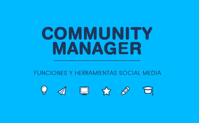 Quiero ser Community Manager. Funciones y herramientas Social Media